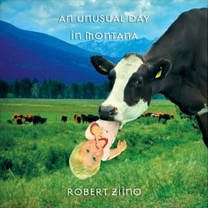 An Unusual Day in Montana CD Cover